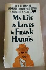 MY LIFE & LOVES by FRANK HARRIS: COMPLETE UNEXPURGATED GROVE PRESS 1st Ed 1963