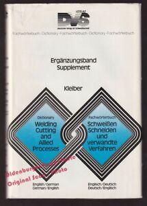Fachwörterbuch Schweissen, Schneiden und verwandte Verfahren: En-Deu/Deu-En