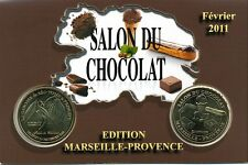 13 MARSEILLE Encart Salon du chocolat, 2011, Monnaie de Paris