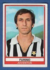 FIGURINA CALCIATORI PANINI 1973/74 - RECUPERO - N.167 FURINO - JUVENTUS