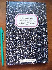 NEUF ! Les RECETTES NORMANDES de TANTE JEANNE Nouet, illustré, éd. Ouest-France