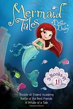 Mermaid Tales 3-Books-in-1!: Trouble at Trident Academy; Battle of the Best Frie