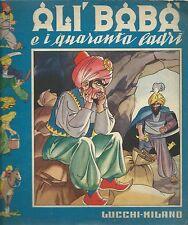 Alì Babà e i quaranta ladri - Lucchi Milano Editrice anni '50