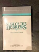 View of the Hebrews by Ethan Smith