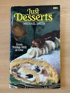 "1982 ""JUST DESSERTS"" VINTAGE BBC PEBBLE MILL AT ONE COOKBOOK PAPERBACK BOOK"