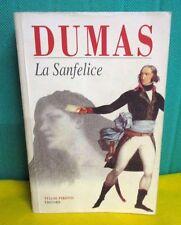 Dumas LA SANFELICE - DUMAS: IL ROMANZO DI UNA VITA di Piemontese - Pironti 1998