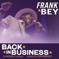 Frank Bey - Back IN Business Nuovo CD Digi