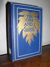 The One and I by Elizabeth Freemantle (1908,HC,George W. Jacob & Co.)