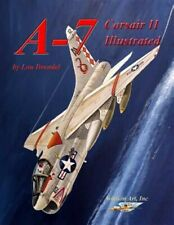 A-7 Corsair II Illustrated, Brand New, Free shipping in the US