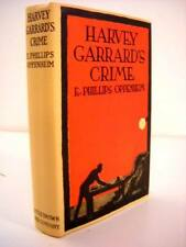 1926 E. PHILLIPS OPPENHEIM: HARVEY GARRARD'S CRIME