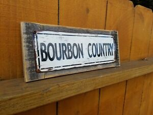 Bourbon Country Metal Street Sign Reclaimed Wood Frame FREE SHIPPING