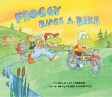 Froggy: Froggy Rides a Bike by Jonathan London (2006, Hardcover)