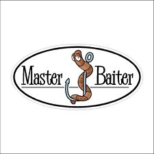 Master Baiter  Decal Laptop Sticker Truck  Decal Funny Fishing  Sticker