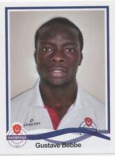 N°240 GUSTAVE BEBBE # CAMEROON KASIMPASA.SK STICKER PANINI SUPERLIG 2011