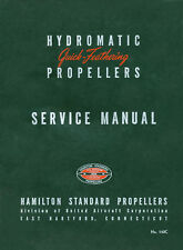 HAMILTON STANDARD / QUICK FEATHERING PROPELLERS / 1946
