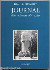 Journal d'un militaire d'occasion de Chambrun Aubanel 1982