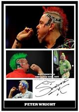 068.   PETER WRIGHT  DARTS SIGNED REPRODUCTION  PRINT SIZE A4