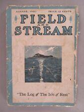 Field & Stream Magazine - August, 1907 ~~ Field and Stream
