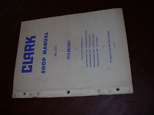 CLARK MICHIGAN 175 B MILITARY STEERING HYDRAULICS SHOP PARTS SERVICE MANUAL