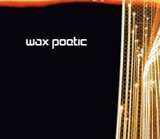 WAX POETIC = same title = NU JAZZ TRIP HOP DRUM & BASS DUB ACID FUNK GROOVES !!