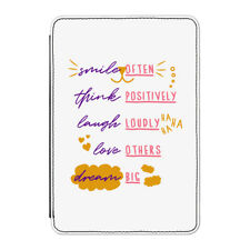 Smile Often Think Positively Laugh Loudly Case Cover for Kindle Paperwhite