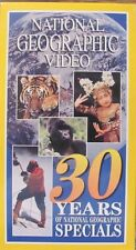 National Geographic Video, 30 YEARS OF NATIONAL GEOGRAPHIC SPECIALS - VHS