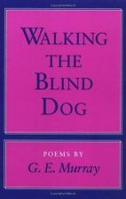 Walking the Blind Dog: POEMS-ExLibrary