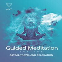GUIDED MEDITATION CD FOR ASTRAL PROJECTION, OUT OF BODY EXPERIENCE, ASTRAL PLANE