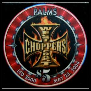 "HARD TO FIND / Palms 2004 L. E. $5 ""West Coast Choppers"" / Las Vegas"