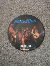 """Status Quo - Caroline (Live At The NEC)  7"""" vinyl picture disc single"""