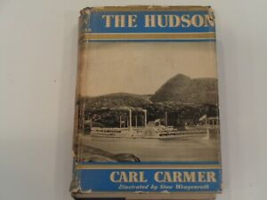 The Hudson by Carl Carmer 1939 - 1st Edition with dust jacket