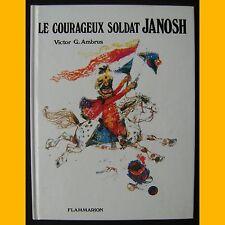 LE COURAGEUX SOLDAT JANOSH Victor J. Ambrus 1979