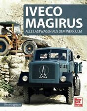 IVECO Magirus Alle Lastwagen Geschichte LKW Typen Modelle Dokumentation Buch
