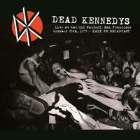 DEAD KENNEDYS  Live At The Old Waldorf San Francisco, October 25th 1979 vinyl lp