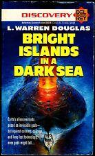 L WARREN DOUGLAS - BRIGHT ISLANDS IN A DARK SEA