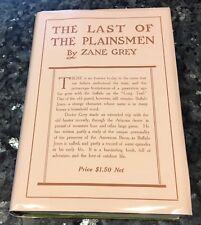 THE LAST OF THE PLAINSMEN by Zane Grey 1908, 1ST ed.,1st print, BUFFALO JONES