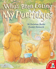 WHO'S BEEN EATING MY PORRIDGE? Childrens Reading Picture Story Book Bears New