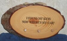 "8"" x 4.5"" I FOUND MY KEYS NOW WHERE'S MY CAR 3 Hook KEY RACK Wall Hanging Plaque"