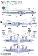 LPS Decals 1/144 DOUGLAS DC-7C PANAIR DO BRAZIL