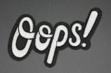 """WHITE OOPS! PATCH h2.5"""" x w4.25"""" USA SELLER (OP-48)"""