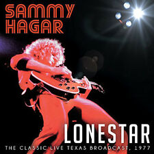 Sammy Hagar : Lonestar: The Classic Live Texas Broadcast, 1977 CD (2015)