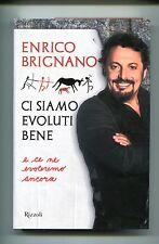 Enrico Brignano # CI SIAMO VOLUTI BENE # Rizzoli 2015 1A ED. - Nuovo