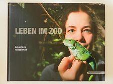 Leben im Zoo Lukas Beck Renate Pliem Tiere Menschen im Tiergarten Schönbrunn