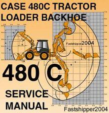Case 480 C Loader Backhoe Tractors Service Manual Shop Repair 480C 480-C ON CD