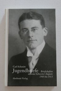 Hüsmert, Ernst: Carl Schmitt - Jugendbriefe. Briefschaften an seine Schwester