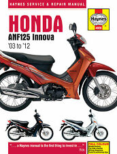 HAYNES 4926 SERVICE REPAIR OWNER MANUAL HONDA ANF125 INNOVA SCOOTER 2003 - 2011