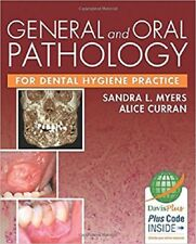 General and Oral Pathology for Dental Hygiene Practice by Sandra L. Myers and Al
