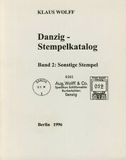 Klaus Wolff Stempelkatalog Danzig, Band 2, Sonszige Stempel