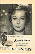 PUBLICITE ADVERTISING  1959   BOURJOIS  cosmétiques  SATIN FINISH
