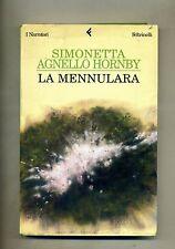 Simonetta Agnello Hornby # LA MENNULARA # Feltrinelli 2002 1A ED.